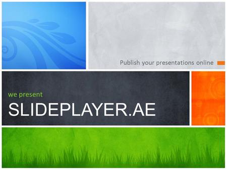 Publish your presentations online we present SLIDEPLAYER.AE.