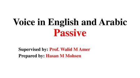 Voice in English and Arabic Passive