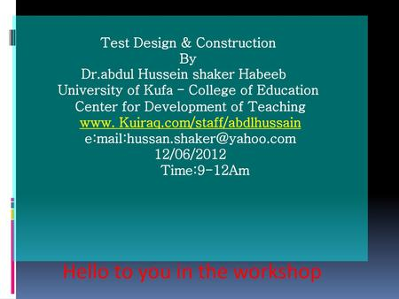 Test Design & Construction By Dr.abdul Hussein shaker Habeeb