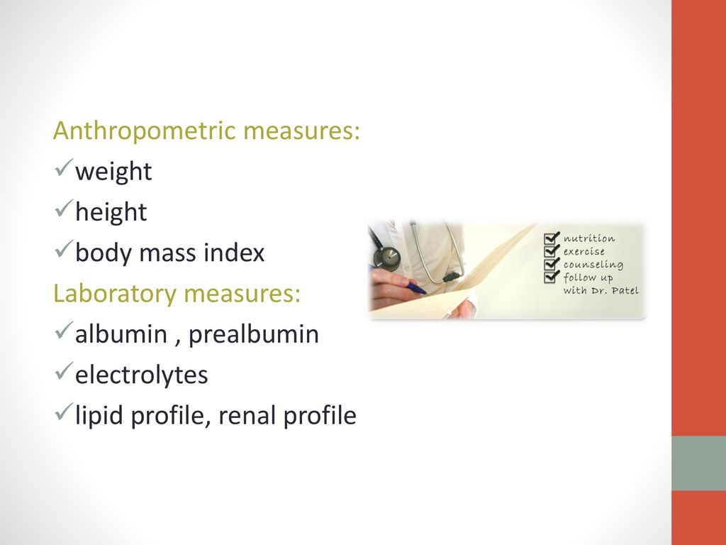 Anthropometric measures: